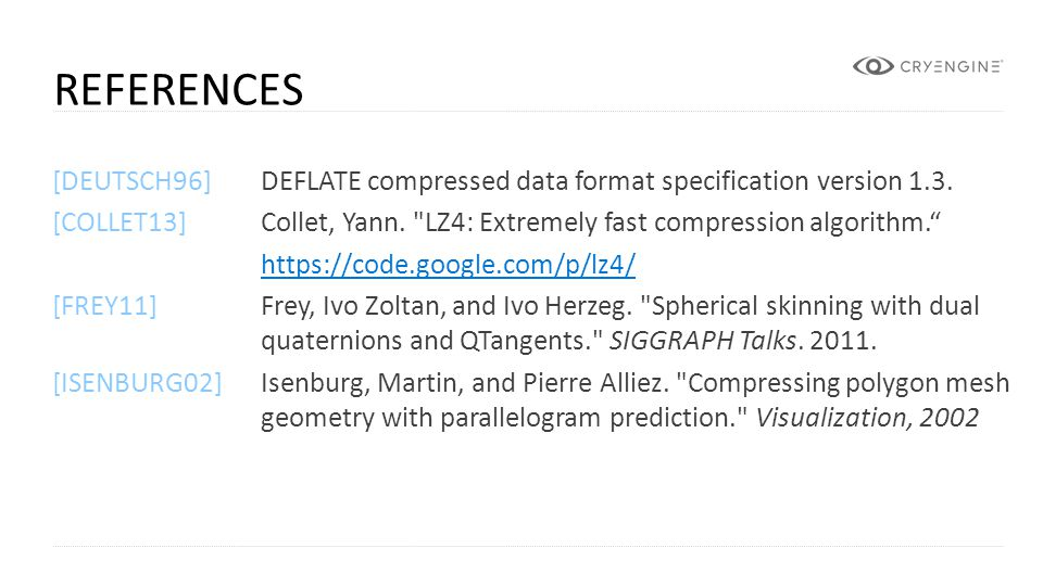References [DEUTSCH96] DEFLATE compressed data format specification version 1.3.